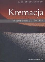 okładka Kremacja w kulturach świata, Książka | Suchecki Zbigniew