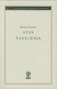 okładka Stan nasycenia Seria Poetycka Zeszytów Literackich Nr 7, Książka | Niemiec Maciej