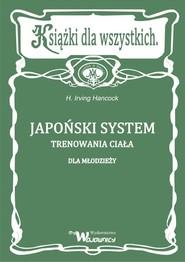 okładka Japoński system trenowania ciała dla młodzieży, Książka | Hancock Irving