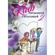 okładka Klub Porzuconych Narzeczonych 2, Książka | Nowak Joanna