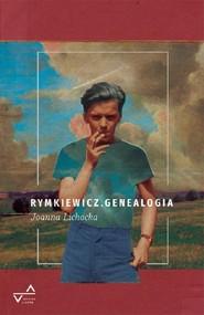 okładka Rymkiewicz Genealogia, Książka | Joanna  Lichocka