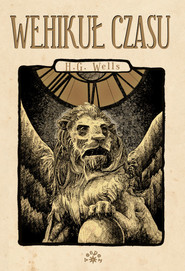 okładka Wehikuł czasu, Książka   Herbert George Wells