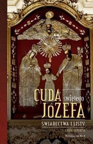 okładka Cuda świętego Józefa cz.4 Świadectwa i listy, Książka | Pytlarz Katarzyna