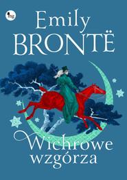 okładka Wichrowe Wzgórza, Książka | Emily Brontë