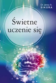 okładka Świetne uczenie się, Książka   Sikora Jerzy