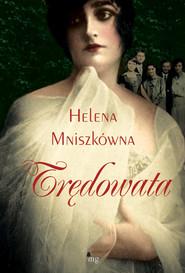 okładka Trędowata Trędowata, Książka | Helena Mniszek