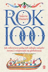 okładka Rok 1000. Jak odkrywcy połączyli odległe zakątki świata i rozpoczęła się globalizacja, Ebook   Hansen Valerie