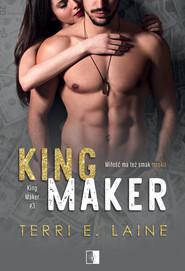 okładka King Maker, Ebook | Terri E. Laine