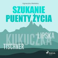 okładka Szukanie puenty życia, Audiobook | Agnieszka Metelska