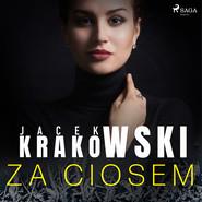 okładka Za ciosem, Audiobook | Jacek Krakowski