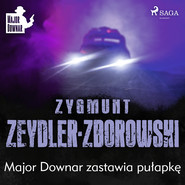 okładka Major Downar zastawia pułapkę, Audiobook | Zygmunt Zeydler-Zborowski