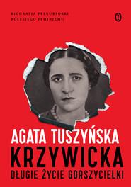 okładka Krzywicka. Długie życie gorszycielki, Ebook | Agata Tuszyńska