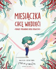 okładka Miesiączka. Chcę wiedzieć!, Książka | Salvia Anna, Torrón Cristina