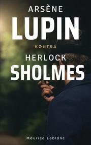 okładka Arsène Lupin kontra Herlock Sholmes, Ebook | Maurice Leblanc