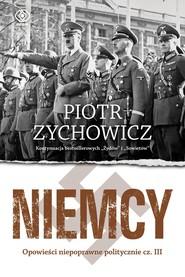 okładka Niemcy, Ebook | Piotr Zychowicz