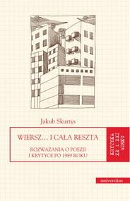 okładka Wiersz… i cała reszta. Rozważania o poezji i krytyce po 1989 roku, Ebook | Skurtys Jakub