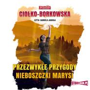 okładka Przezwykłe przygody nieboszczki Marysi, Audiobook | Kamila Ciołko-Borkowska