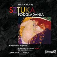 okładka Sztuka podglądania, Audiobook | Marta Motyl