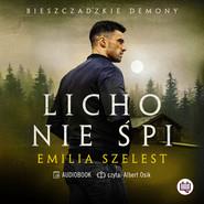 okładka Licho nie śpi, Audiobook | Emilia Szelest