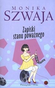 okładka Zapiski stanu poważnego, Ebook | Monika Szwaja