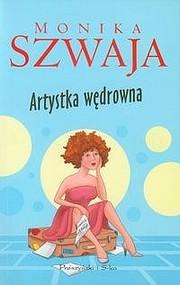 okładka Artystka wędrowna, Ebook | Monika Szwaja