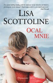 okładka Ocal mnie, Ebook | Lisa Scottoline