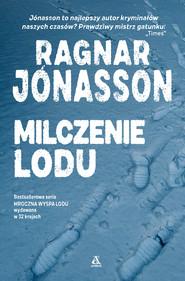 okładka Milczenie lodu, Ebook   Ragnar Jónasson