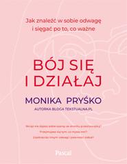 okładka Bój się i działaj, Ebook | Pryśko Monika