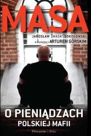 okładka Masa o pieniądzach polskiej mafii, Ebook | Artur Górski