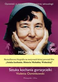 okładka Michalina Wisłocka. Sztuka kochania gorszycielki, Ebook | Violetta Ozminkowski