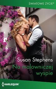 okładka Na malowniczej wyspie, Ebook | Susan Stephens