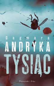okładka Tysiąc, Ebook | Dagmara  Andryka