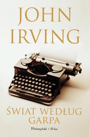 okładka Świat według Garpa, Ebook | John Irving