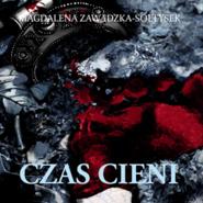 okładka Czas cieni, Audiobook   Zawadzka-Sołtysek Magdalena
