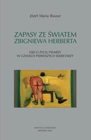 okładka Zapasy ze światem Zbigniewa Herberta, Książka | Józef Maria Ruszar
