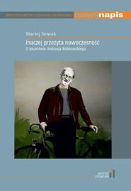 okładka Inaczej przeżyta nowoczesność, Książka | Maciej Nowak
