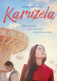 okładka Karuzela, Książka | Balcewicz Justyna