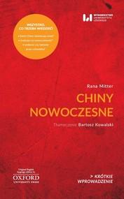 okładka Chiny nowoczesne Krótkie Wprowadzenie 26, Książka   Mitter Rana