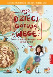 okładka Dzieci gotują WEGE, Książka   Górska Agnieszka