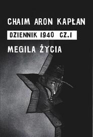 okładka DZIENNIK 1940 cz. 1 (pdf), Ebook | Chaim Aron Kapłan