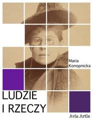 okładka Ludzie i rzeczy, Ebook | Maria Konopnicka