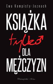 okładka Książka tylko dla mężczyzn, Ebook   Ewa Kempisty-Jeznach