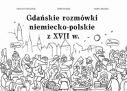 okładka Gdańskie rozmówki niemiecko-polskie z XVII w., Książka | Nicolaus Volckmar, Edmund  Kizik, Maria Apoleika