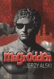 okładka Magrodden, Książka | Alaski Jerzy