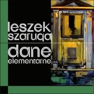 okładka Dane elementarne, Książka | Leszek  Szaruga