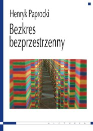 okładka Bezkres bezprzestrzenny, Książka | Paprocki Henryk