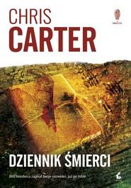 okładka Dziennik śmierci, Książka | Chris Carter