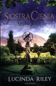 okładka Siedem Sióstr Tom 3 Siostra Cienia, Książka | Lucinda Riley