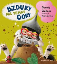 okładka Bzdury na temat góry, Książka | Gellner Dorota
