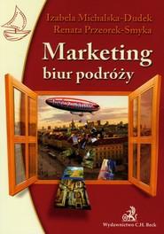 okładka Marketing biur podróży, Książka | Izabela Michalska-Dudek, Renata Przeorek-Smyka